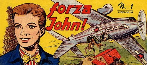 Fumetti Vintage Forza John