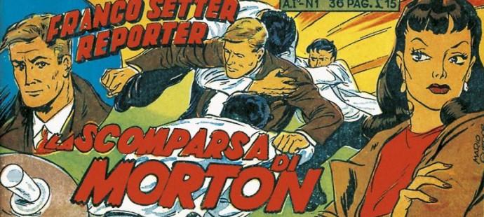 Fumetto italiano vintage: Franco Setter Reporter