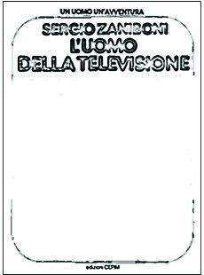 L'Uomo della Televisione Edizioni CEPIM