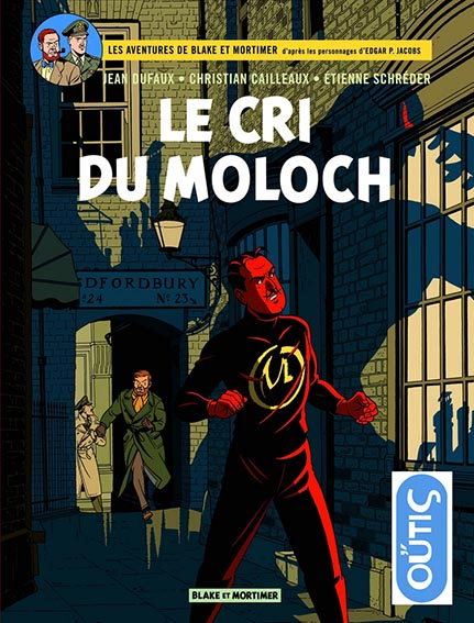 Blake & Mortimer – le cri du Moloch – volume 27