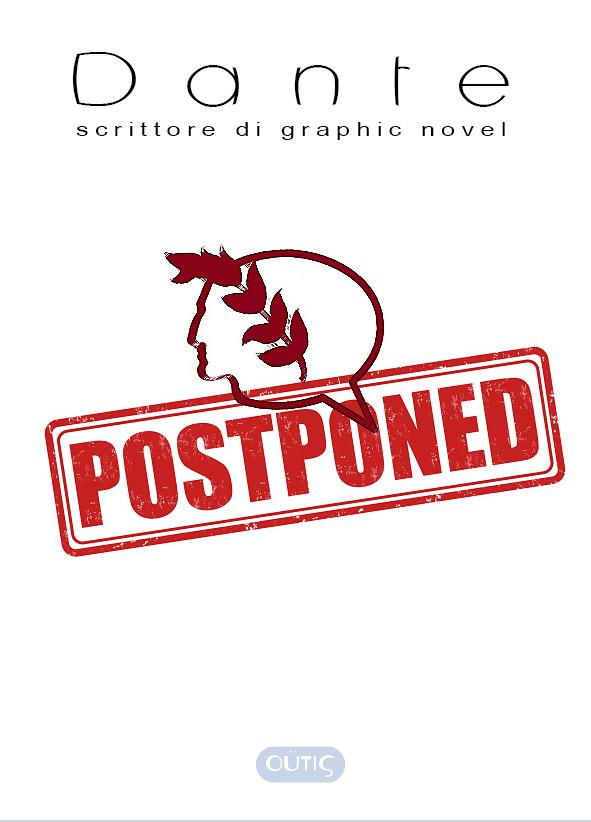 Dante Graphic Novel postponed