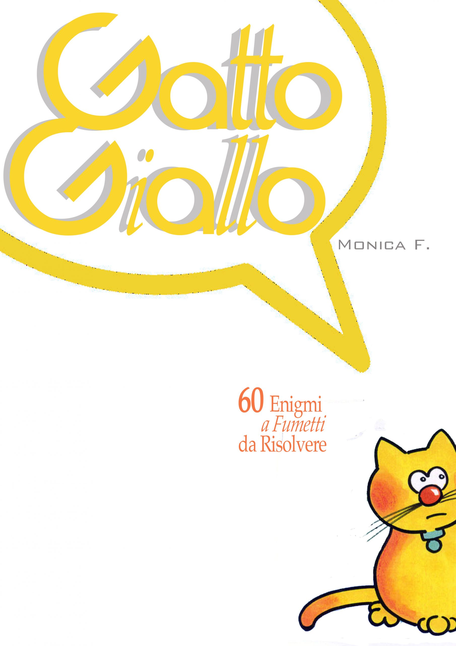 Gatto Giallo back to the future?
