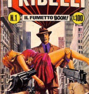 Fumetti italiani vintage: I Ribelli